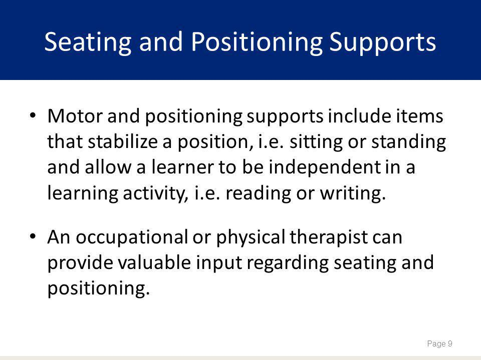 Seating and Positioning Supports