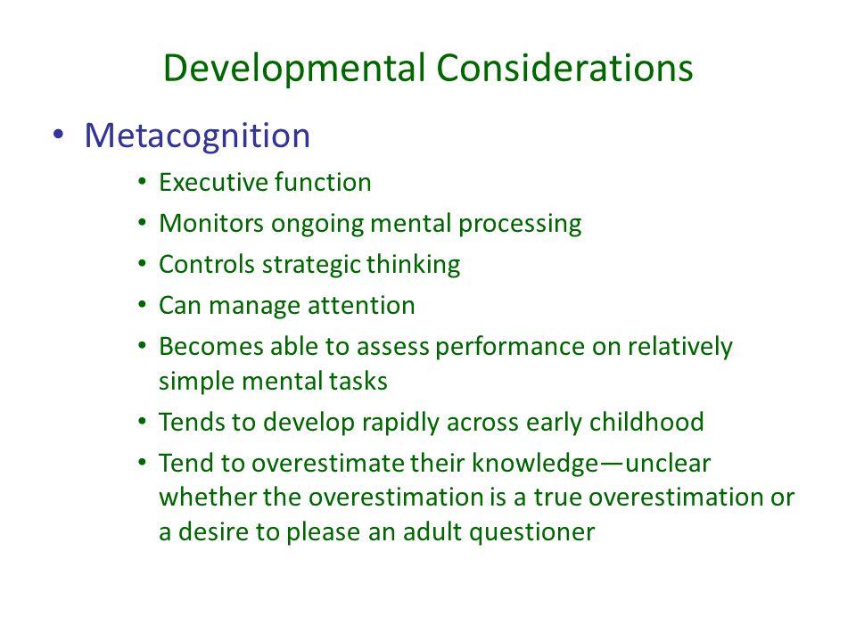 Developmental Considerations
