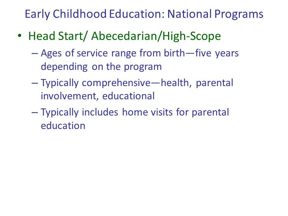 Early Childhood Education: National Programs