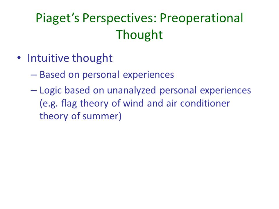 Piaget's Perspectives: Preoperational Thought