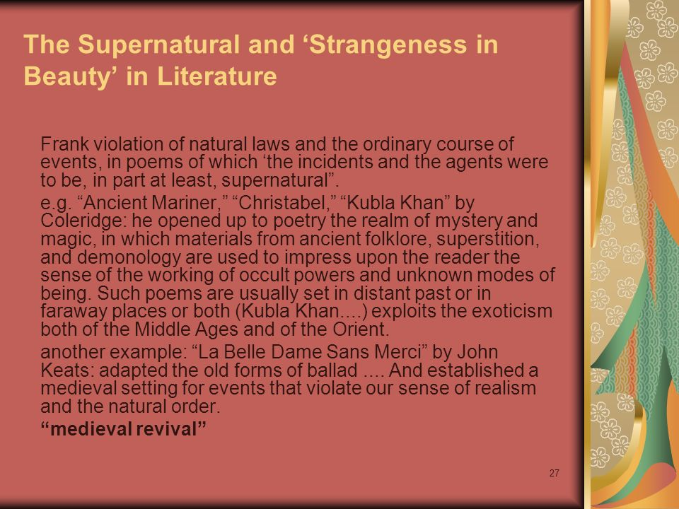 The Supernatural and 'Strangeness in Beauty' in Literature