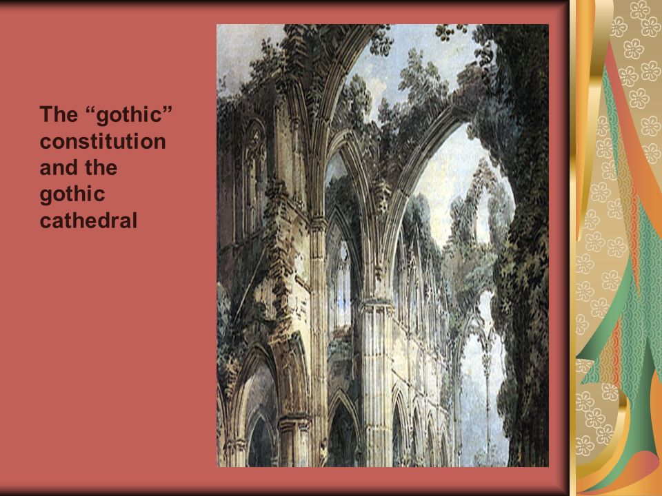 The gothic constitution and the gothic cathedral