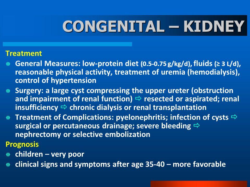CONGENITAL – KIDNEY Treatment