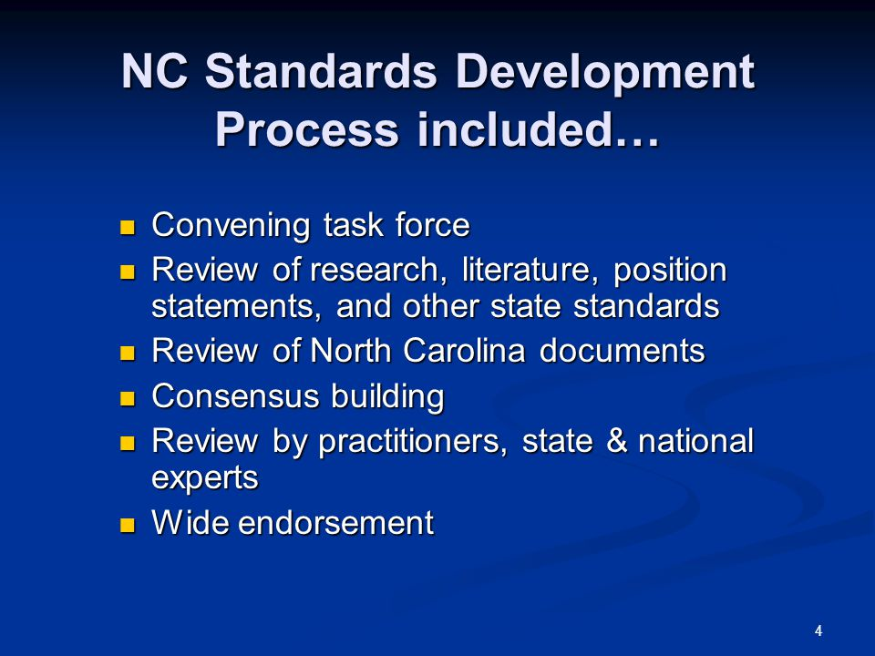 NC Standards Development Process included…