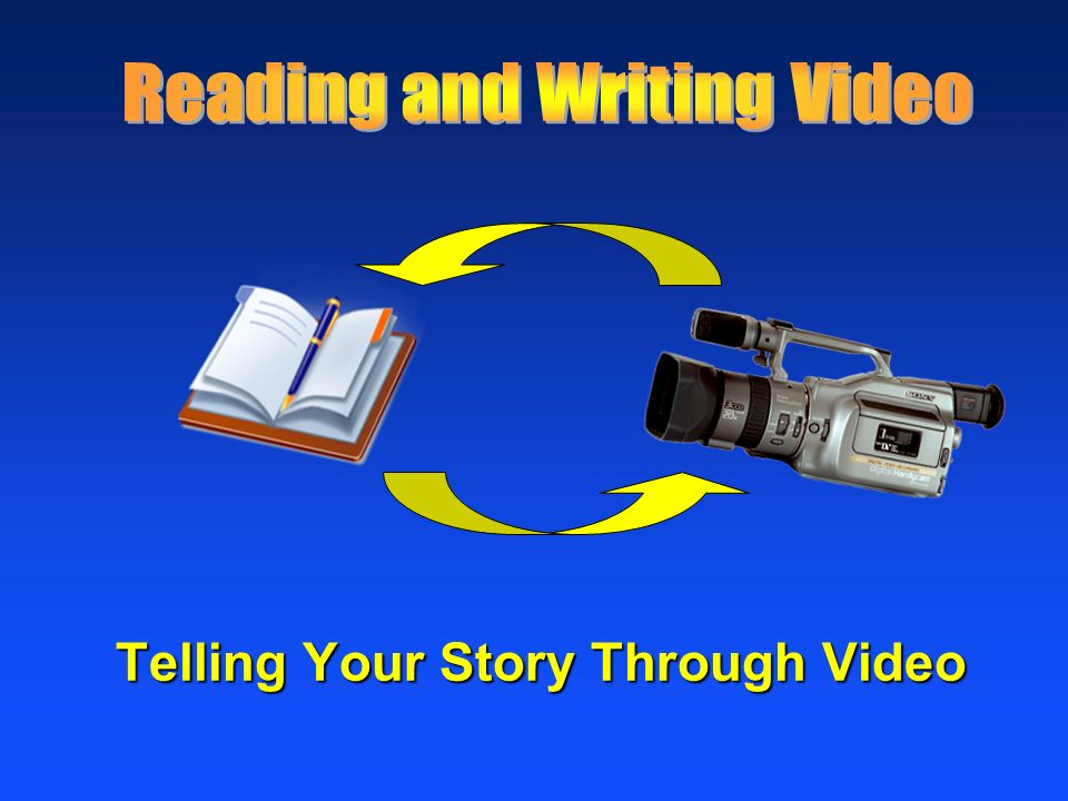 Telling Your Story Through Video