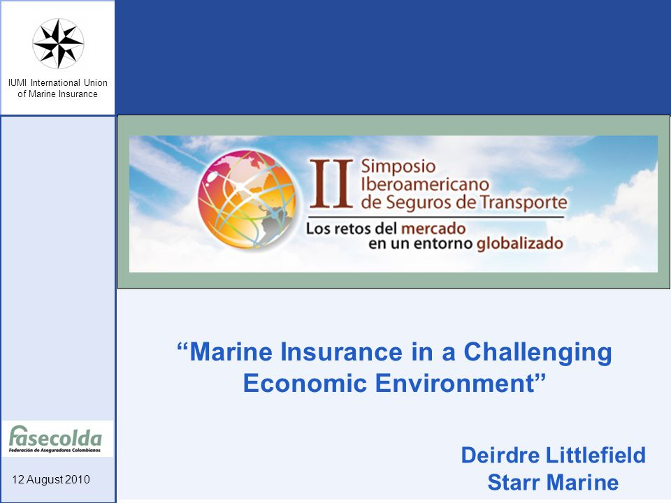 Marine Insurance in a Challenging Economic Environment