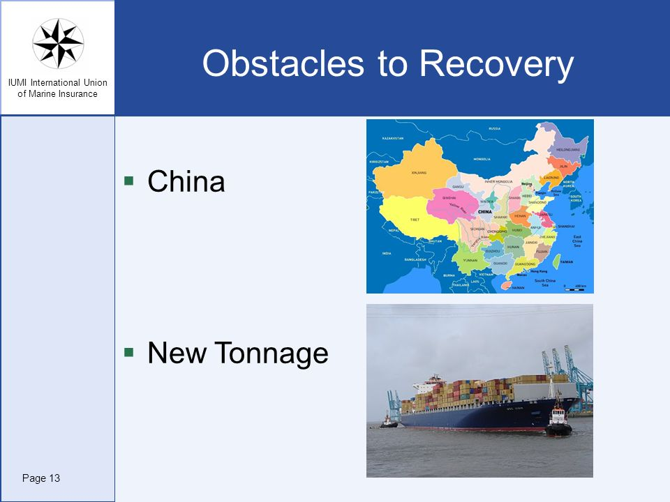 Obstacles to Recovery China New Tonnage Page 13