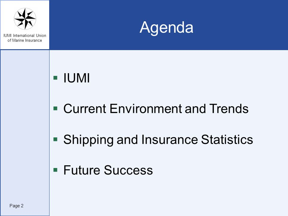 Agenda IUMI Current Environment and Trends