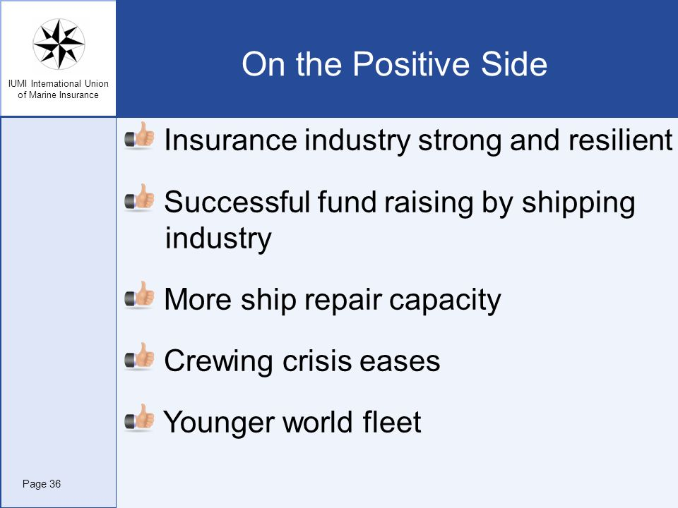 On the Positive Side Insurance industry strong and resilient