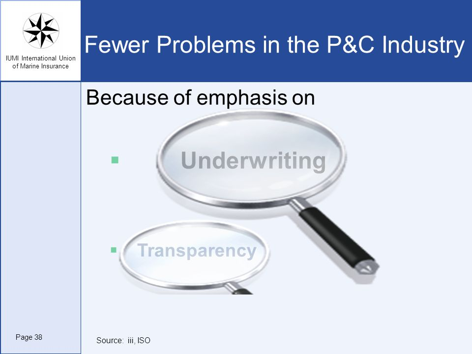 Fewer Problems in the P&C Industry