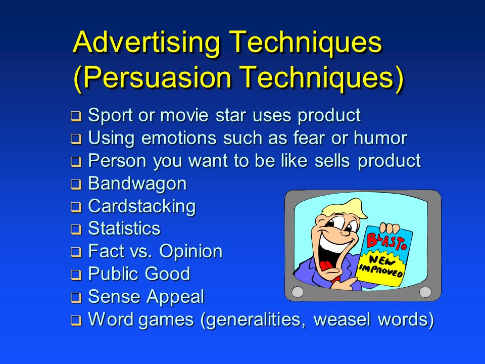 Advertising Techniques (Persuasion Techniques)