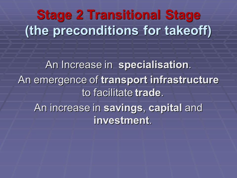 Stage 2 Transitional Stage (the preconditions for takeoff)