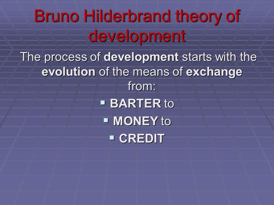 Bruno Hilderbrand theory of development