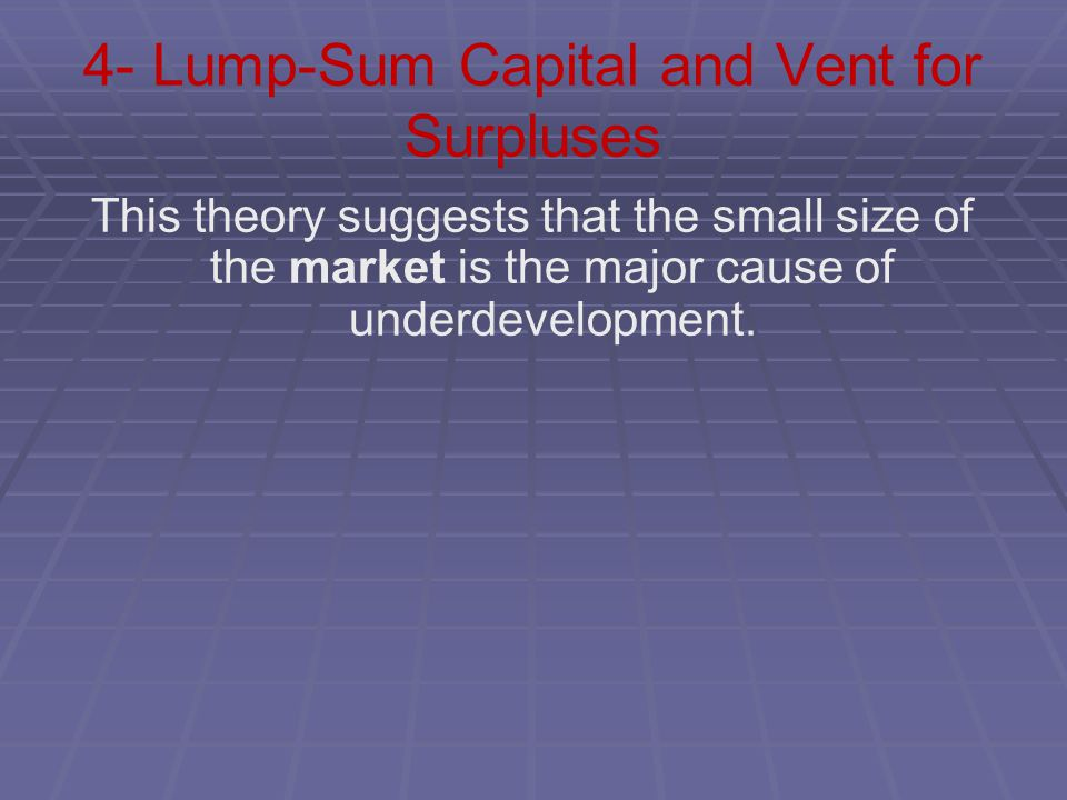 4- Lump-Sum Capital and Vent for Surpluses