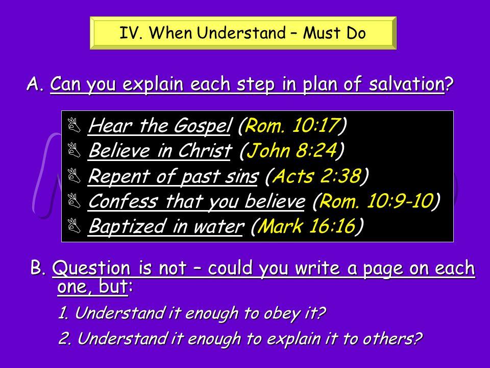 IV. When Understand – Must Do