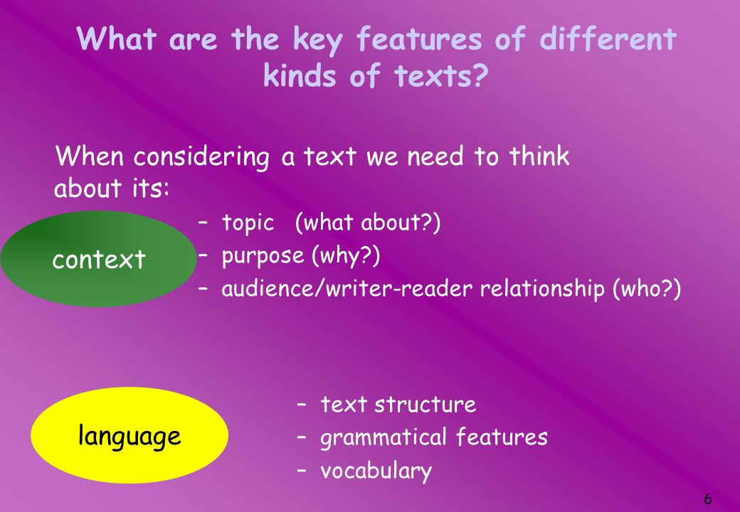What are the key features of different kinds of texts