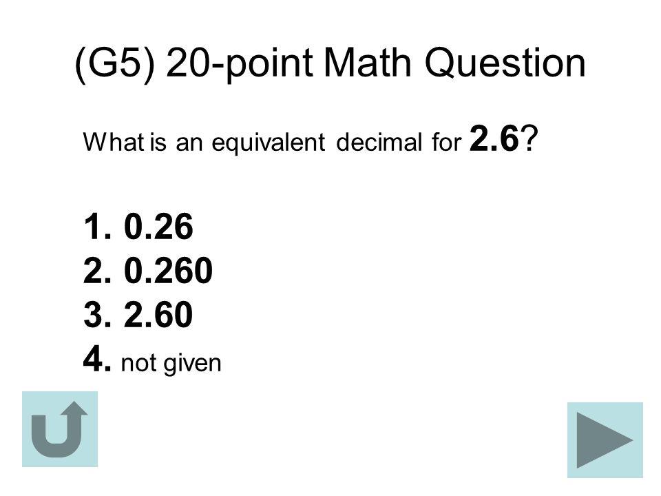 (G5) 20-point Math Question