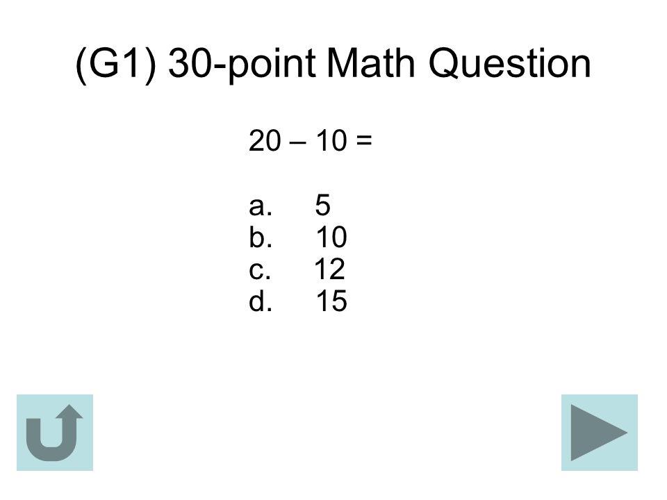 (G1) 30-point Math Question