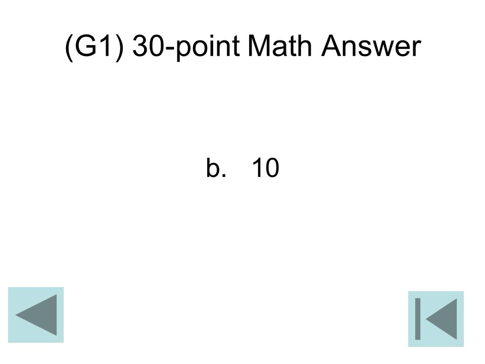 (G1) 30-point Math Answer b. 10