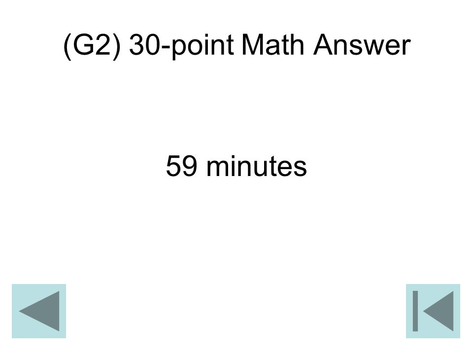 (G2) 30-point Math Answer 59 minutes