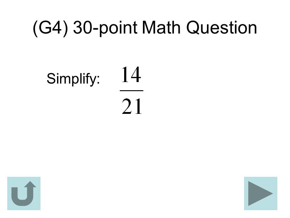 (G4) 30-point Math Question