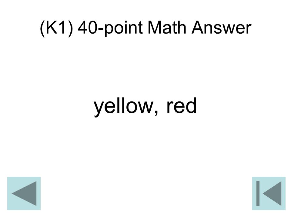 (K1) 40-point Math Answer yellow, red