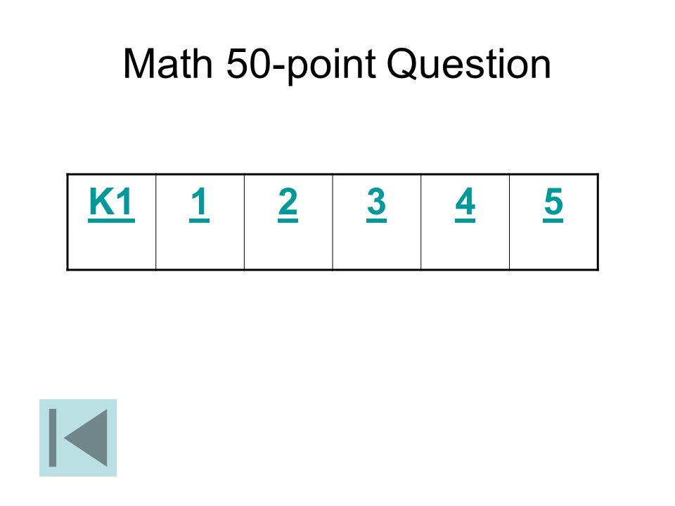 Math 50-point Question K