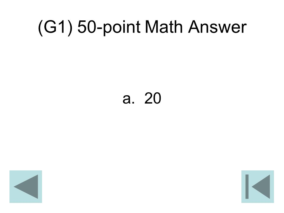 (G1) 50-point Math Answer a. 20