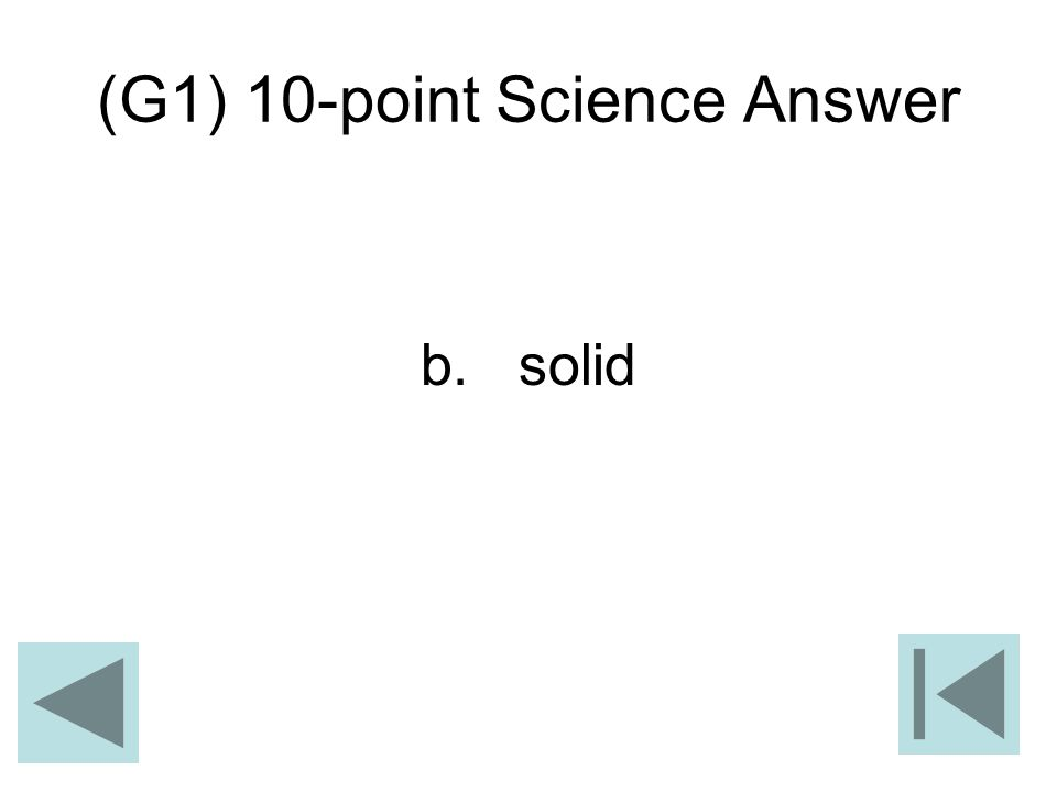 (G1) 10-point Science Answer