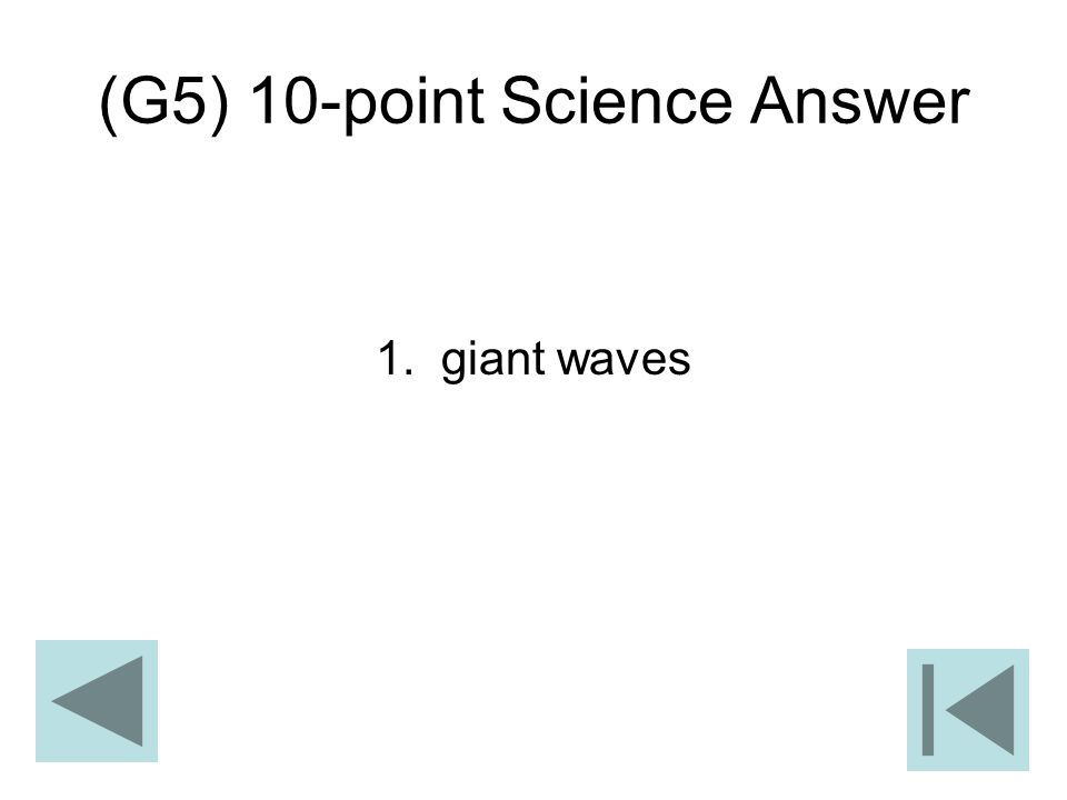 (G5) 10-point Science Answer