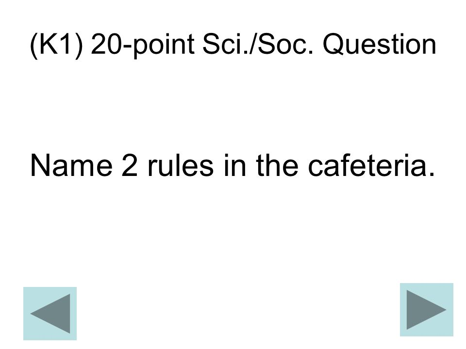 (K1) 20-point Sci./Soc. Question