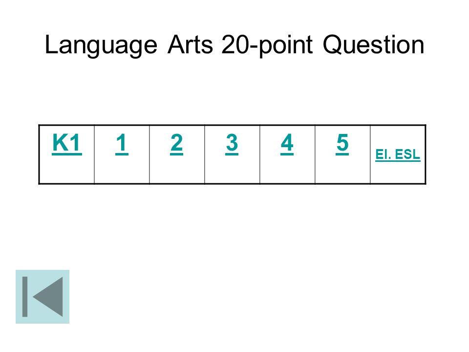 Language Arts 20-point Question