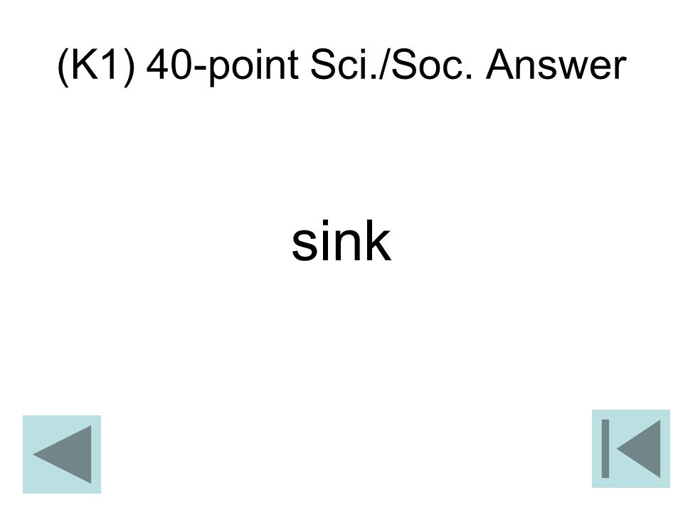 (K1) 40-point Sci./Soc. Answer