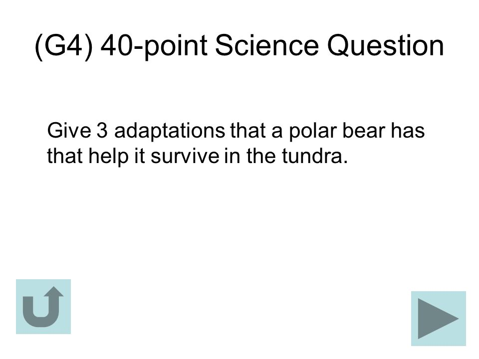 (G4) 40-point Science Question