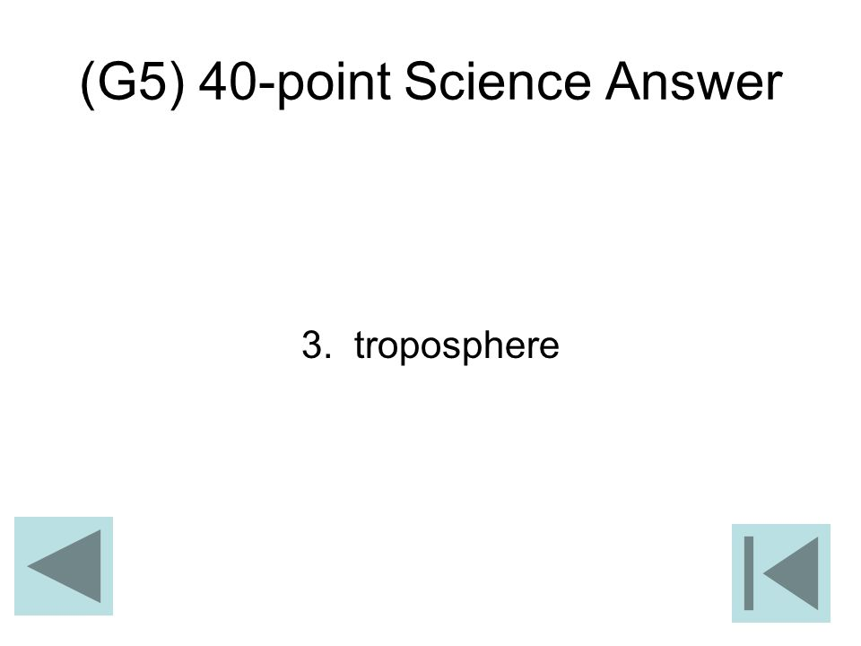 (G5) 40-point Science Answer