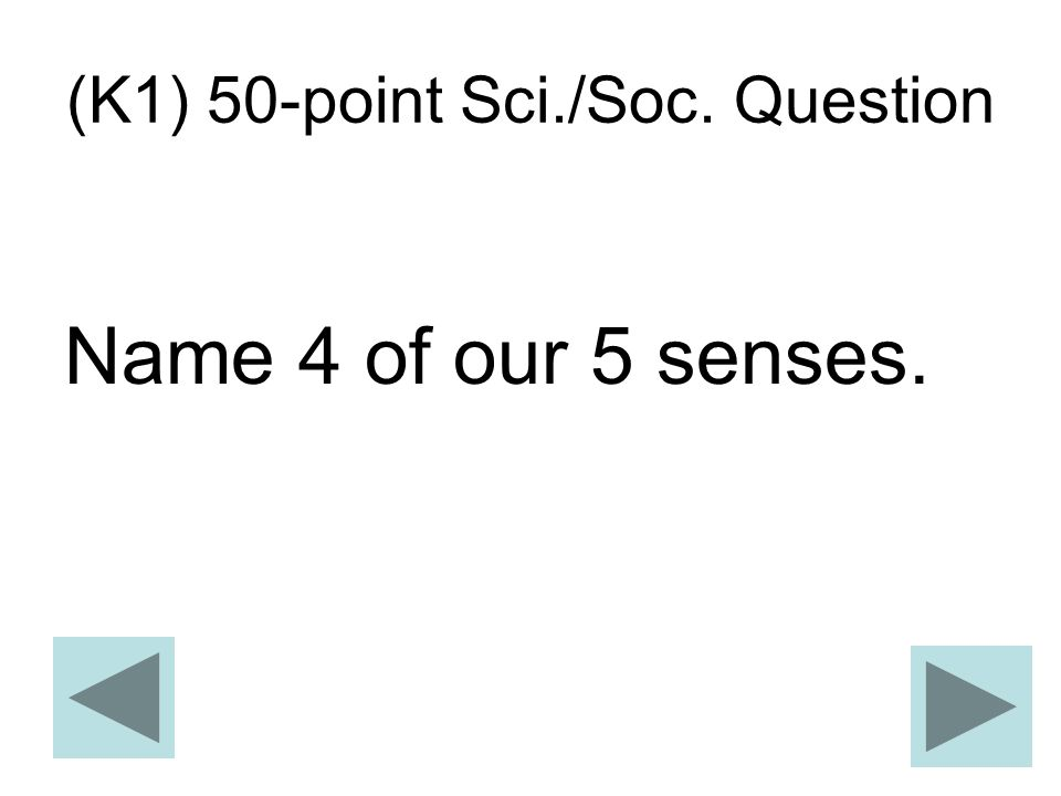 (K1) 50-point Sci./Soc. Question