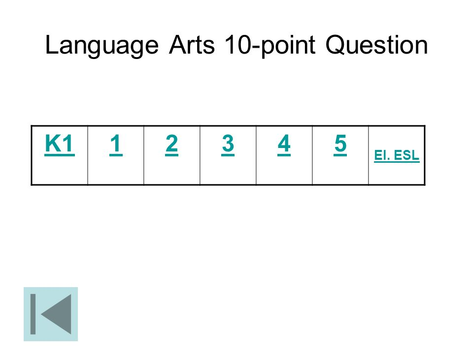 Language Arts 10-point Question
