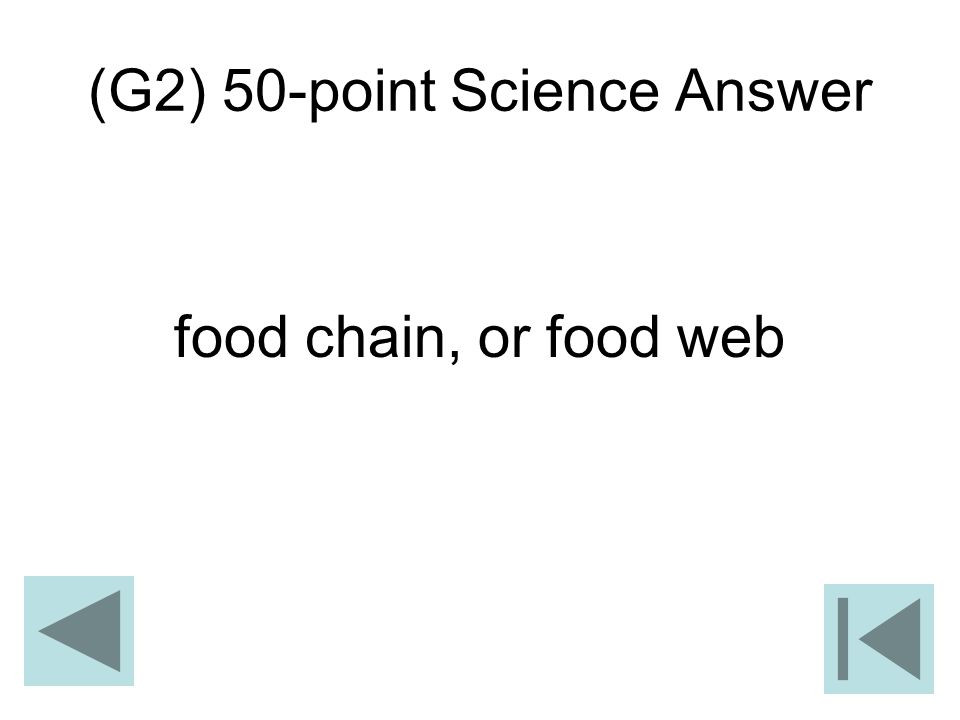 (G2) 50-point Science Answer