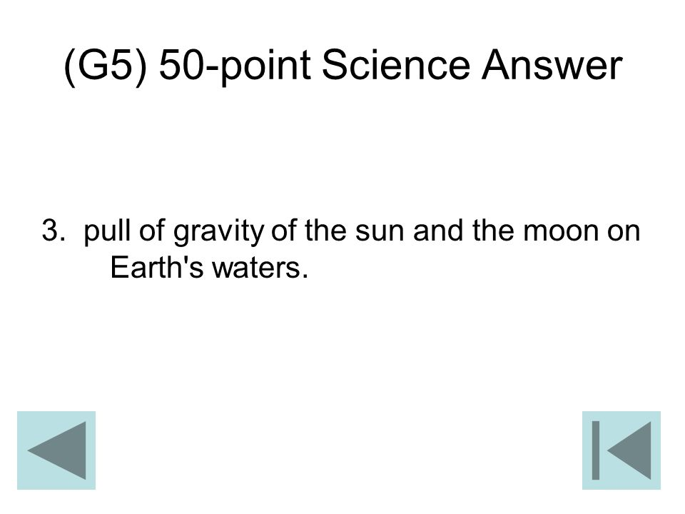 (G5) 50-point Science Answer