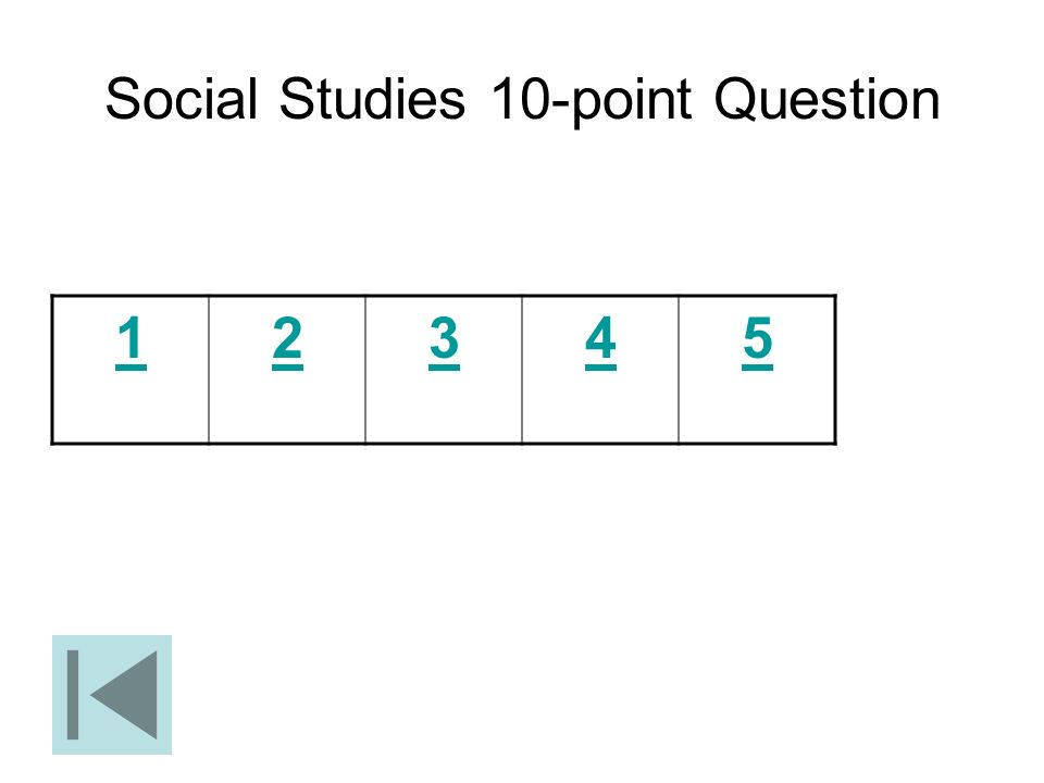 Social Studies 10-point Question