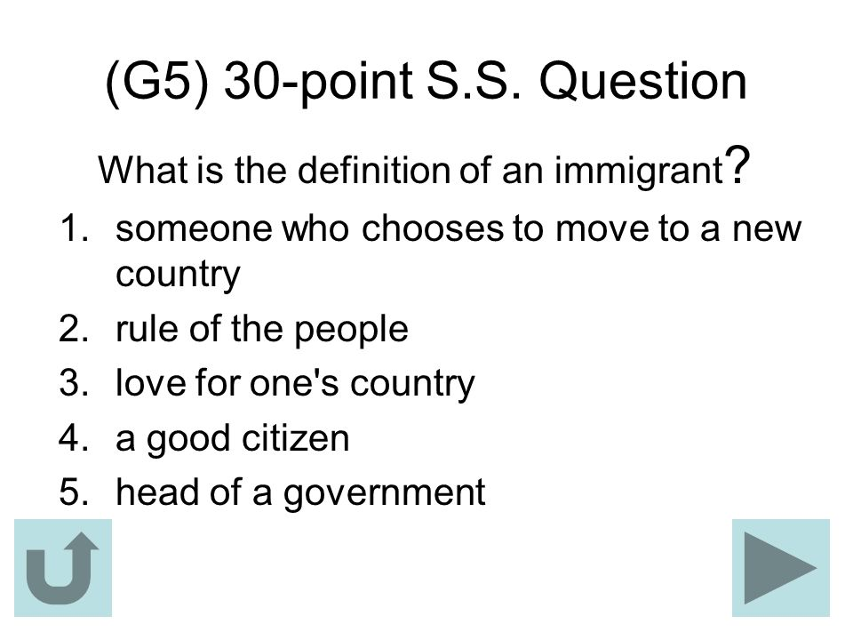 What is the definition of an immigrant