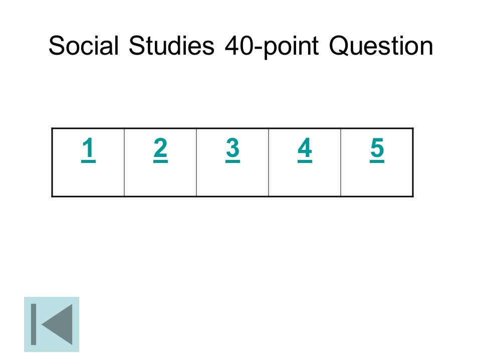 Social Studies 40-point Question