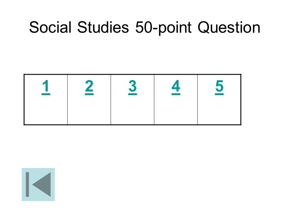 Social Studies 50-point Question