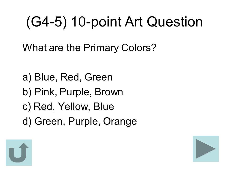 (G4-5) 10-point Art Question