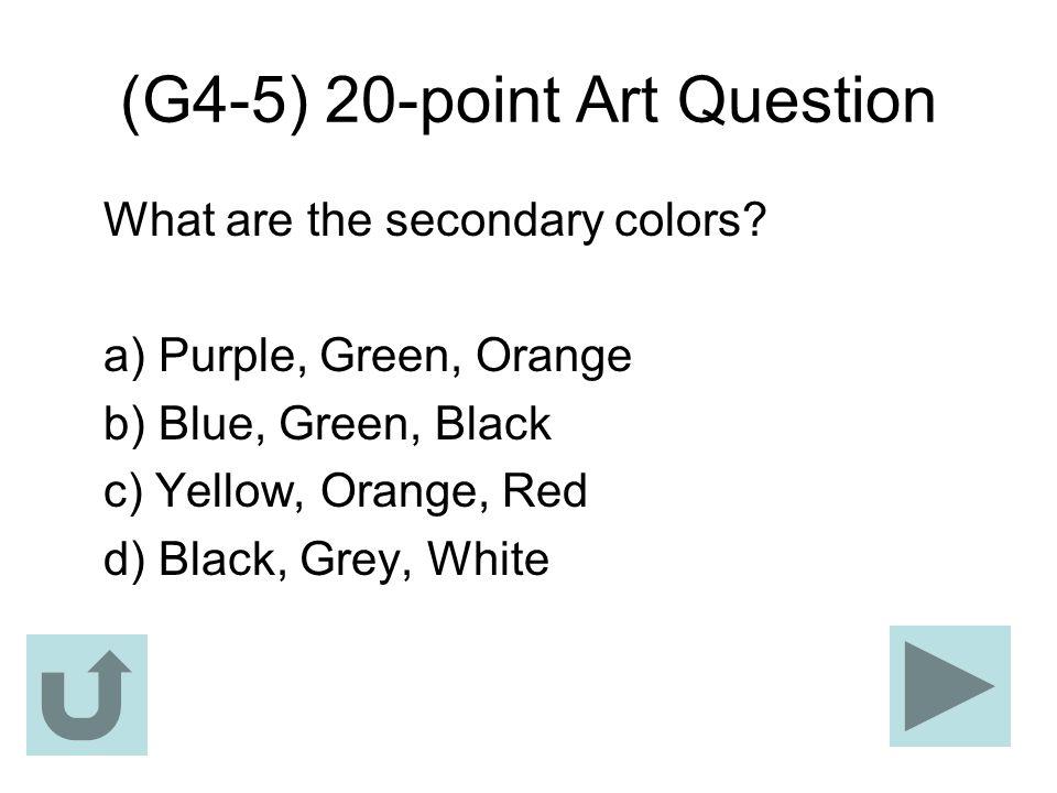 (G4-5) 20-point Art Question