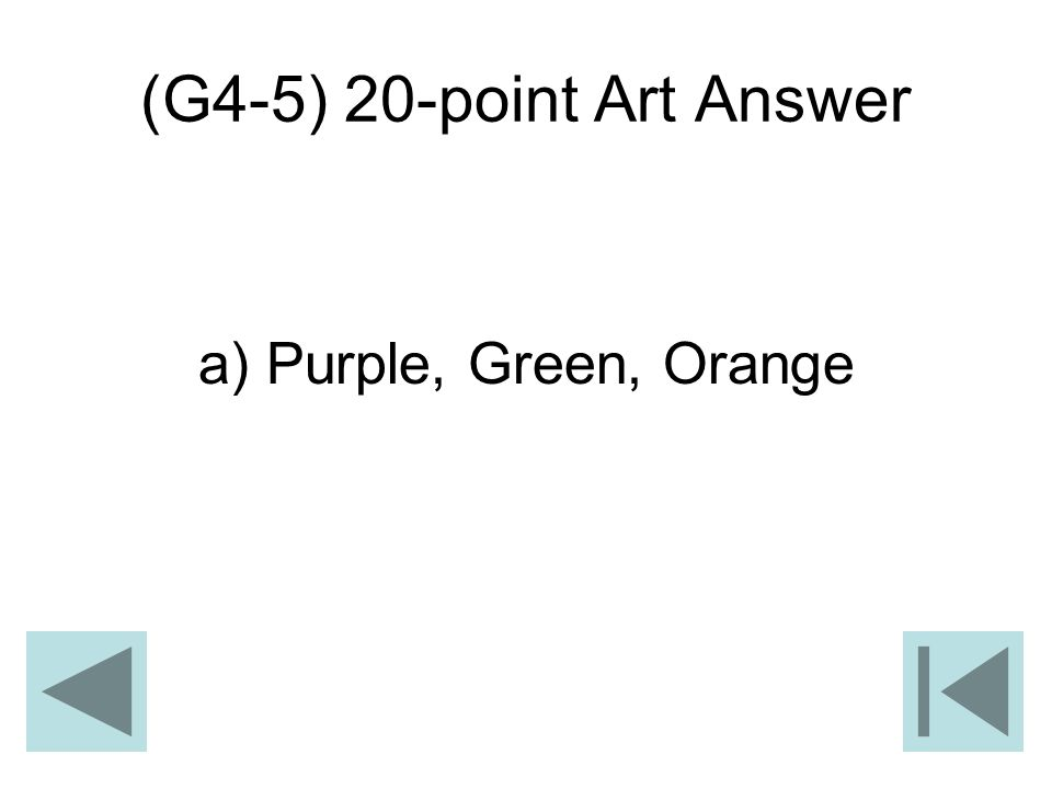 (G4-5) 20-point Art Answer a) Purple, Green, Orange