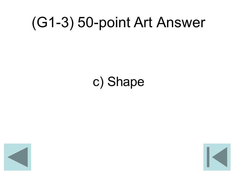 (G1-3) 50-point Art Answer c) Shape