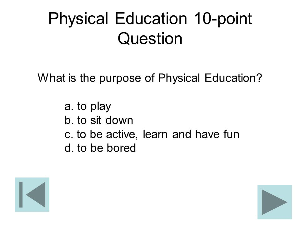 Physical Education 10-point Question