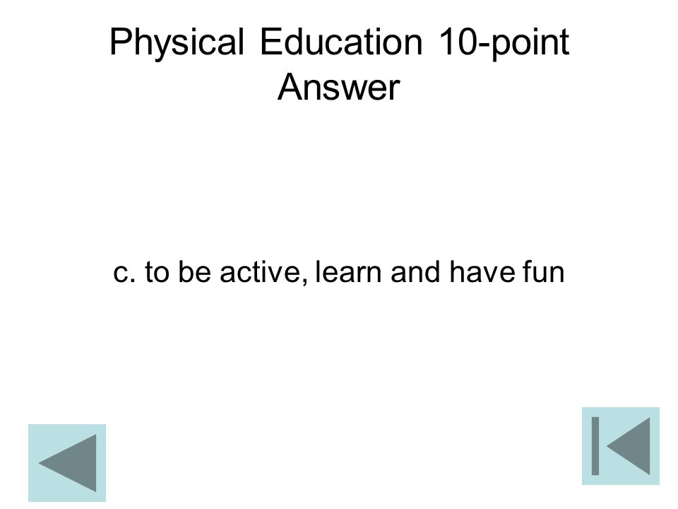 Physical Education 10-point Answer