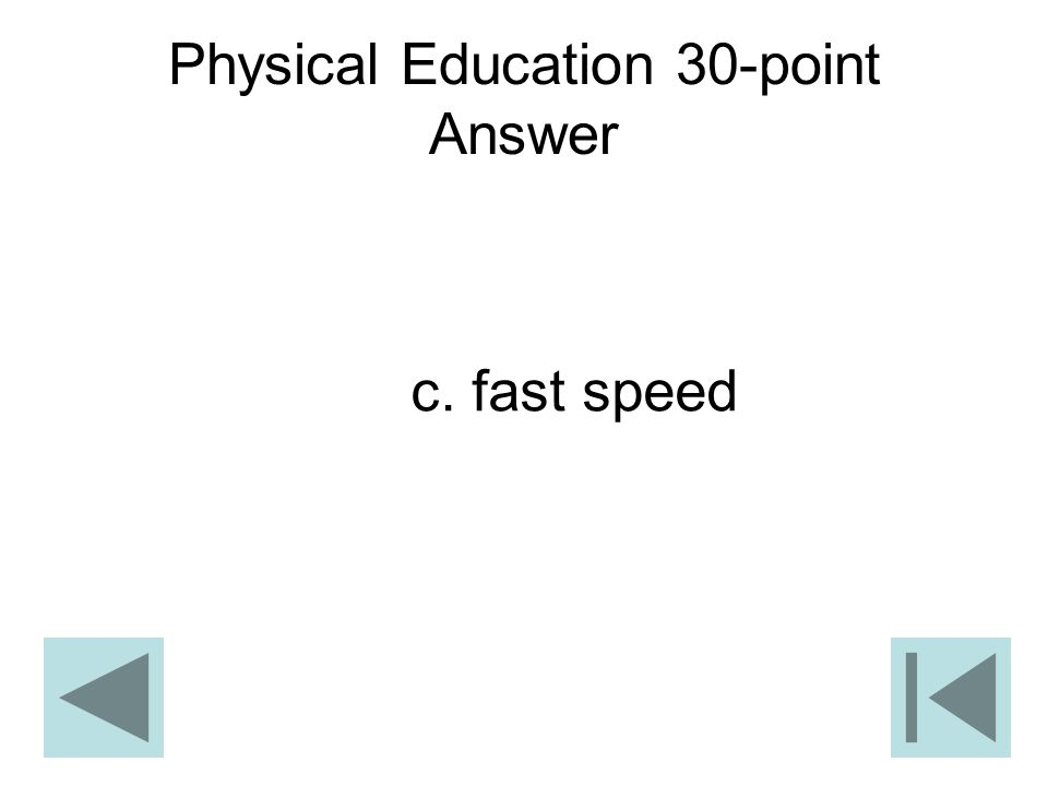 Physical Education 30-point Answer